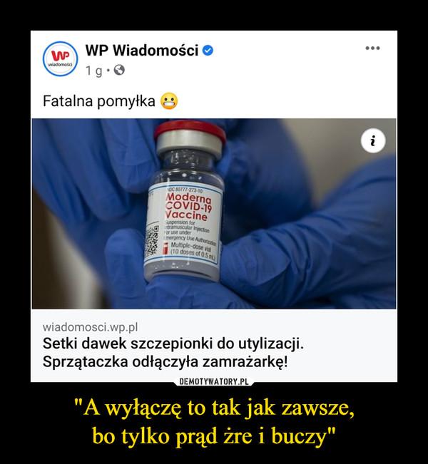 """""""A wyłączę to tak jak zawsze,bo tylko prąd żre i buczy"""" –  •..WP Wiadomości O1 g.0wiadomościFatalna pomyłkaiNDC 80777-273-10ModernaCOVID-19VaccineSuspension forIntramuscular InjectionFor use underEmergency Use Authorizaton* Multiple-dose vial(10 doses of 0.5 ml)wiadomosci.wp.plSetki dawek szczepionki do utylizacji.Sprzątaczka odłączyła zamrażarkę!"""