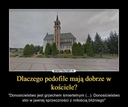 Dlaczego pedofile mają dobrze w kościele?