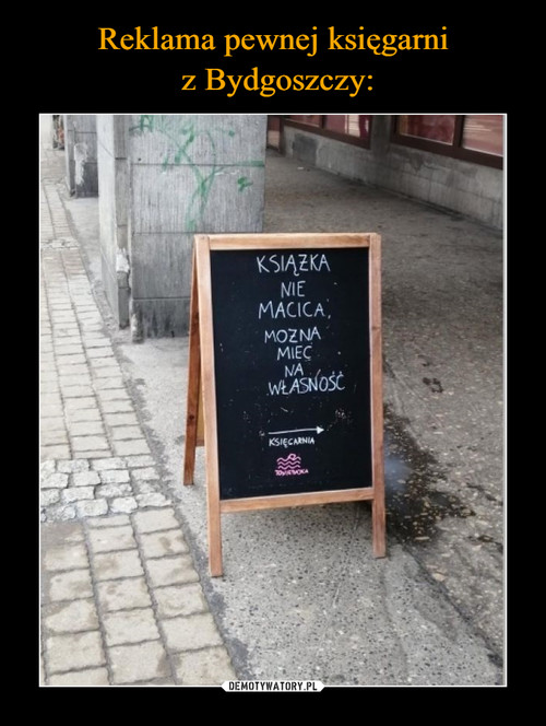 Reklama pewnej księgarni  z Bydgoszczy: