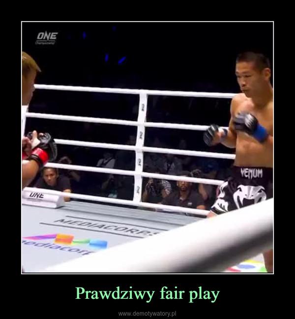Prawdziwy fair play –