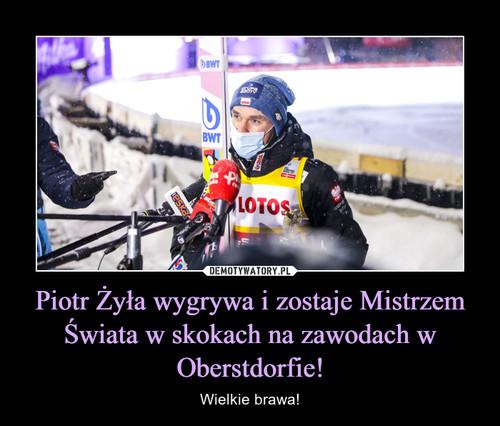 Piotr Żyła wygrywa i zostaje Mistrzem Świata w skokach na zawodach w Oberstdorfie!