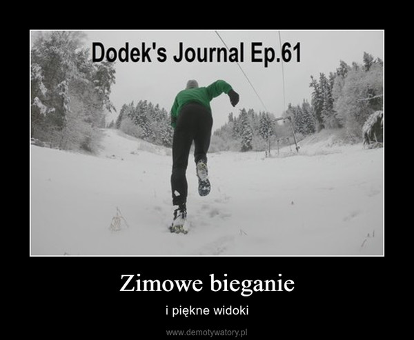 Zimowe bieganie – i piękne widoki
