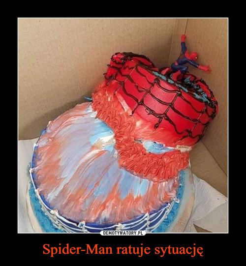 Spider-Man ratuje sytuację