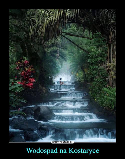 Wodospad na Kostaryce