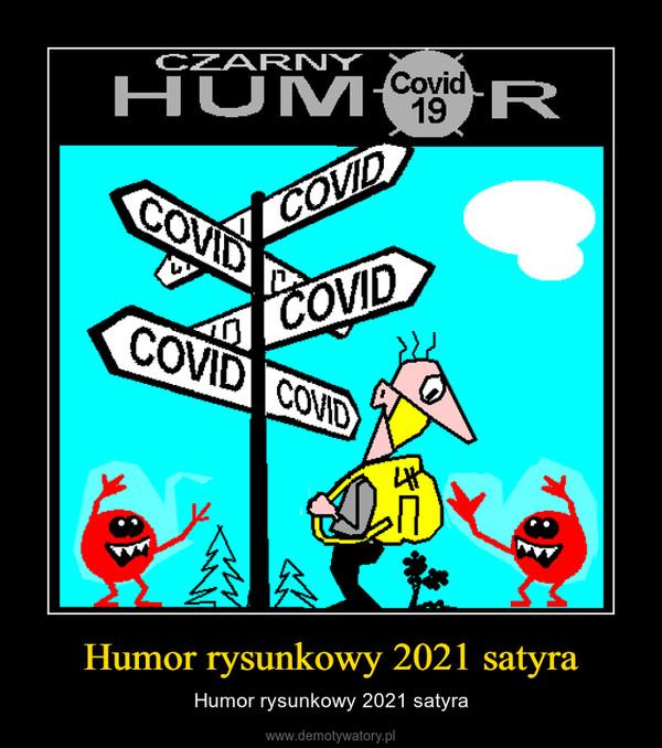Humor rysunkowy 2021 satyra – Humor rysunkowy 2021 satyra