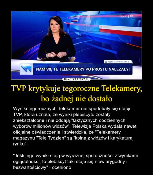 TVP krytykuje tegoroczne Telekamery, bo żadnej nie dostało