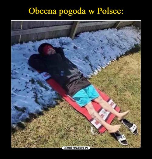 Obecna pogoda w Polsce: