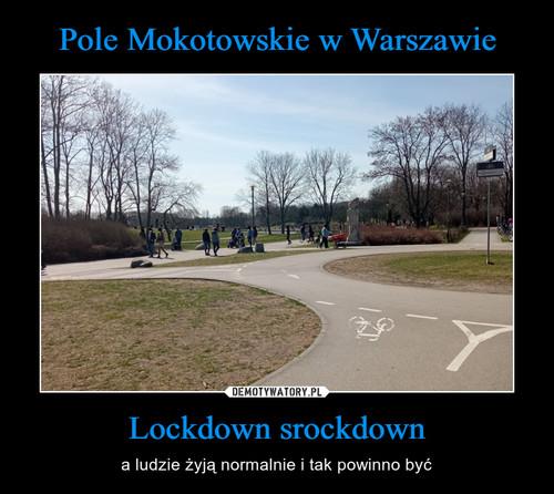 Pole Mokotowskie w Warszawie Lockdown srockdown