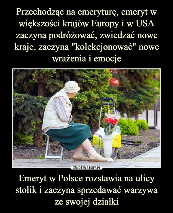 Emeryt w Polsce rozstawia na ulicy stolik i zaczyna sprzedawać warzywaze swojej działki –