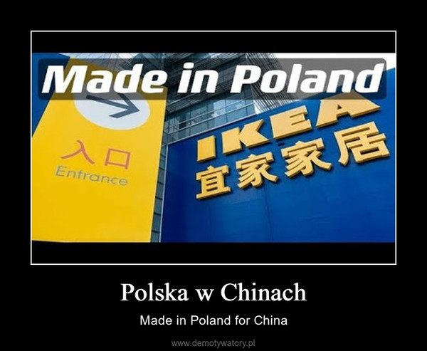 Polska w Chinach – Made in Poland for China