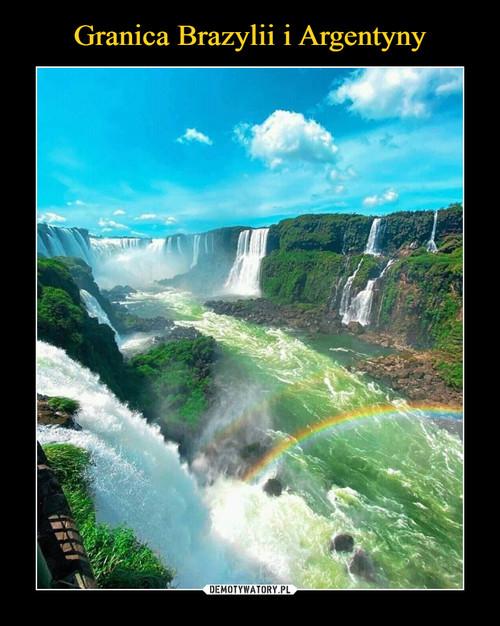 Granica Brazylii i Argentyny