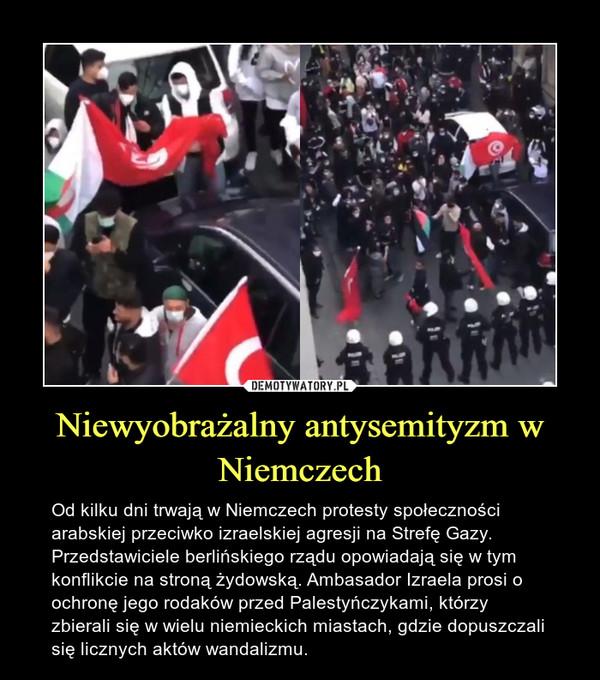 Niewyobrażalny antysemityzm w Niemczech – Od kilku dni trwają w Niemczech protesty społeczności arabskiej przeciwko izraelskiej agresji na Strefę Gazy. Przedstawiciele berlińskiego rządu opowiadają się w tym konflikcie na stroną żydowską. Ambasador Izraela prosi o ochronę jego rodaków przed Palestyńczykami, którzy zbierali się w wielu niemieckich miastach, gdzie dopuszczali się licznych aktów wandalizmu.