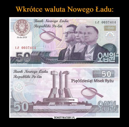 Wkrótce waluta Nowego Ładu: