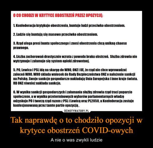 Tak naprawdę o to chodziło opozycji w krytyce obostrzeń COVID-owych