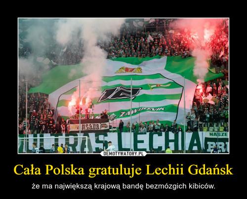 Cała Polska gratuluje Lechii Gdańsk