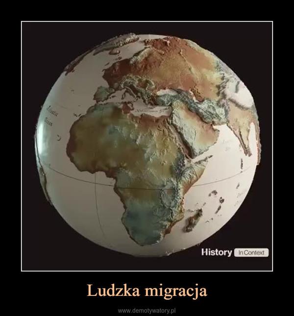 Ludzka migracja –