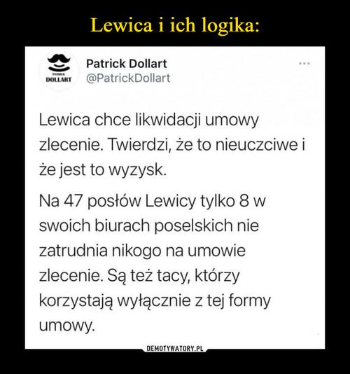Lewica i ich logika: