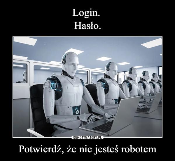 Potwierdź, że nie jesteś robotem –