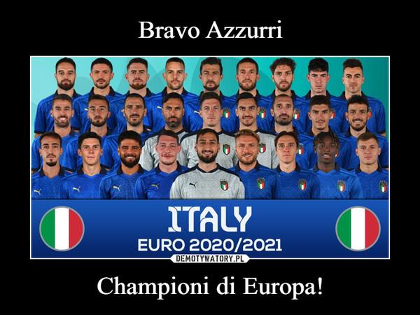Championi di Europa! –