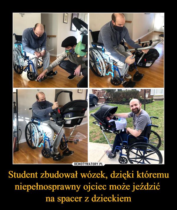 Student zbudował wózek, dzięki któremu niepełnosprawny ojciec może jeździć na spacer z dzieckiem –