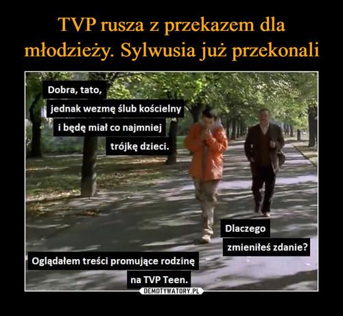 TVP rusza z przekazem dla młodzieży. Sylwusia już przekonali