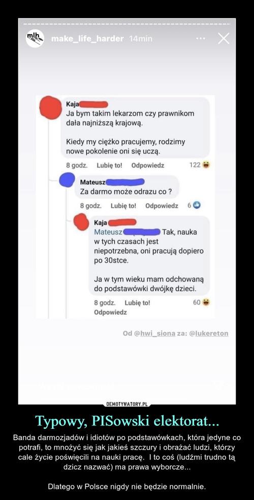 Typowy, PISowski elektorat...