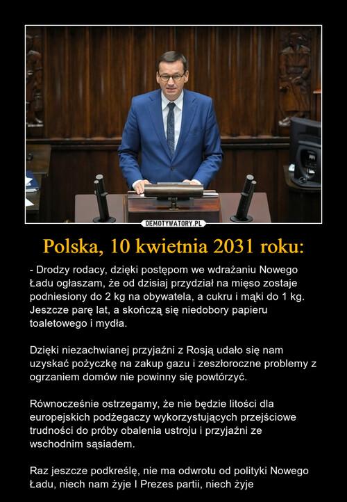 Polska, 10 kwietnia 2031 roku: