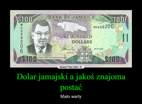 Dolar jamajski a jakoś znajoma postać