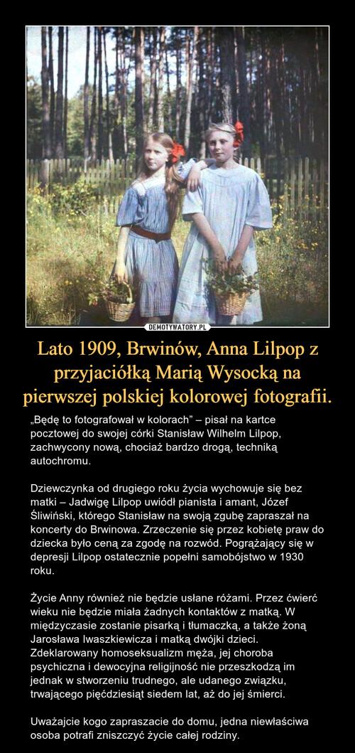 Lato 1909, Brwinów, Anna Lilpop z przyjaciółką Marią Wysocką na pierwszej polskiej kolorowej fotografii.