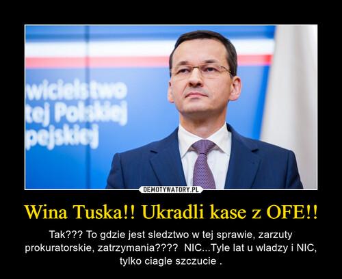 Wina Tuska!! Ukradli kase z OFE!!