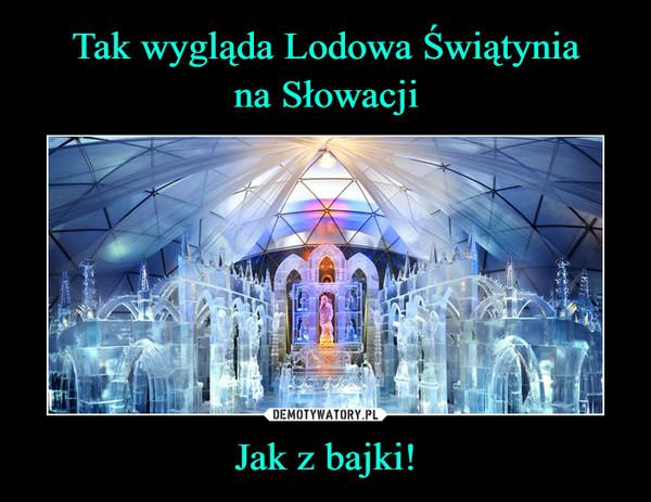 Tak wygląda Lodowa Świątynia na Słowacji Jak z bajki!